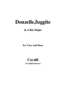 Donzelle, fuggite: Для голоса и фортепиано (A Flat Major) by Пьетро Франческо Кавалли
