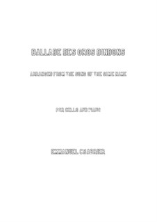 Ballade des gros dindons: Для виолончели и фортепиано by Эммануэль Шабрие