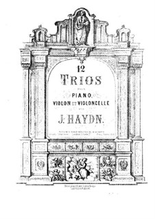 Фортепианные трио (Сборник), Hob.XV: No.1-12 – Партитура by Йозеф Гайдн