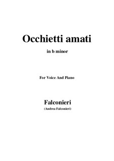 Occhietti amati: For voice and piano (b minor) by Андреа Фальконьери