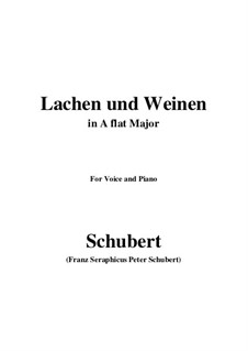 Lachen und Weinen (Laughter and Tears), D.777 Op.59 No.4: Для голоса и фортепиано (A Flat Major) by Франц Шуберт