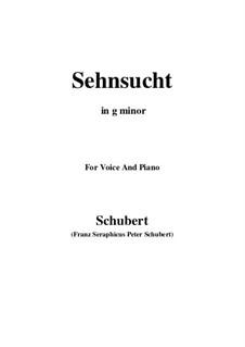 Sehnsucht (Longing), D.636 Op.39: Для голоса и фортепиано (G minor) by Франц Шуберт