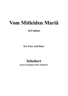 Vom Mitleiden Mariä (Mary's Suffering), D.632: F minor by Франц Шуберт