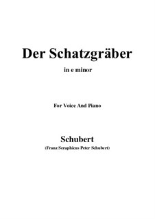 Der Schatzgräber (The Treasure-Seeker), D.256: E minor by Франц Шуберт