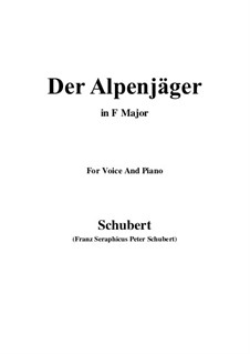 Альпийский охотник, D.524 Op.13 No.3: Для голоса и фортепиано (Фа мажор) by Франц Шуберт