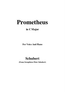 Прометей, D.674: Для голоса и фортепиано (C Major) by Франц Шуберт