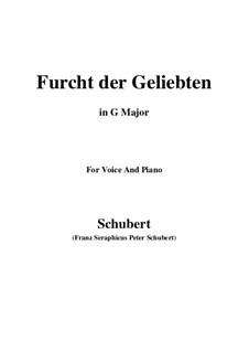 Furcht der Geliebten (An Cidli), D.285: Для голоса и фортепиано (G Major) by Франц Шуберт