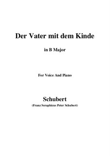 Der Vater mit dem Kind (The Father with His Child), D.906: B Major by Франц Шуберт