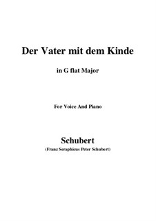 Der Vater mit dem Kind (The Father with His Child), D.906: G flat Major by Франц Шуберт
