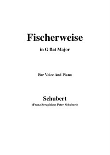 Fischerweise (Fisherman's Ditty), D.881 Op.96 No.4: For voice and piano (G flat Major) by Франц Шуберт