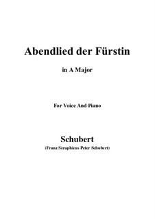 Abendlied der Fürstin (The Princess's Evening Song), D.495: Ля мажор by Франц Шуберт