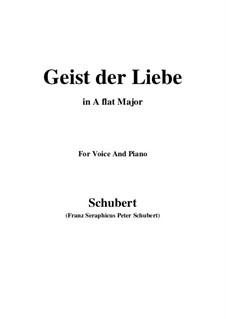 Geist der Liebe (Spirit of Love), D.414: Для голоса и фортепиано (A Flat Major) by Франц Шуберт