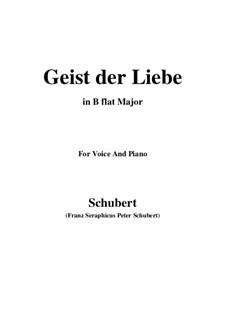 Geist der Liebe (Spirit of Love), D.414: Для голоса и фортепиано (B Flat Major) by Франц Шуберт