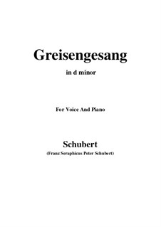 Greisengesang (Song of Old Age), D.778 Op.60 No.1: For voice and piano (d minor) by Франц Шуберт