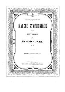 Симфонический марш для двух фортепиано в четыре руки, Op.16: Симфонический марш для двух фортепиано в четыре руки by Эйвинд Альнес