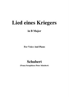 Lied eines Kriegers (Warrior's Song), D.822: B Major by Франц Шуберт