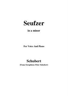 Seufzer (Sighs), D.198: Для голоса и фортепиано (A minor) by Франц Шуберт
