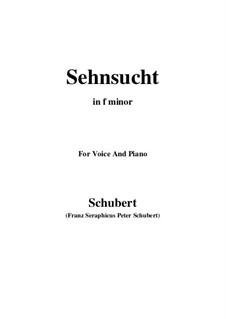 Sehnsucht (Longing), D.879 Op.105 No.4: Для голоса и фортепиано (F minor) by Франц Шуберт