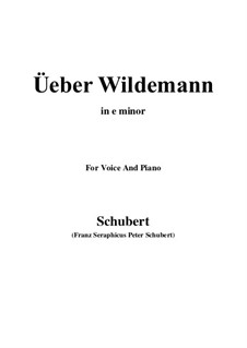 Über Wildemann (Above Wildemann), D.884 Op.108 No.1: For voice and piano (e minor) by Франц Шуберт