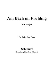 Am Bach im Frühling (By the Brook in Spring), D.361 Op.109 No.1: E Major by Франц Шуберт