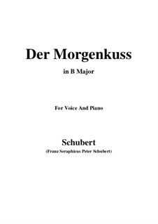 Der Morgenkuss nach einem Ball (The Morning Kiss), D.264: B Major by Франц Шуберт