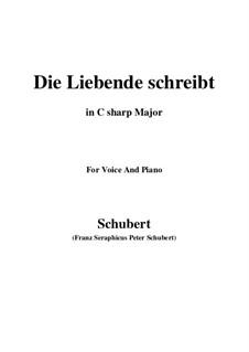 Die Liebende schreibt (Letter from a Girl in Love), D.673 Op.165 No.1: C sharp Major by Франц Шуберт
