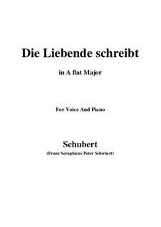 Die Liebende schreibt (Letter from a Girl in Love), D.673 Op.165 No.1: A flat Major by Франц Шуберт