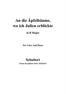 An die Apfelbäume, wo ich Julien erblickte (To the Apple Trees Where I Caught Sight of Julia), D.197: B Major by Франц Шуберт