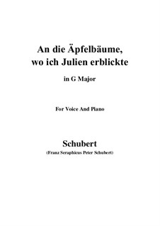 An die Apfelbäume, wo ich Julien erblickte (To the Apple Trees Where I Caught Sight of Julia), D.197: G Major by Франц Шуберт