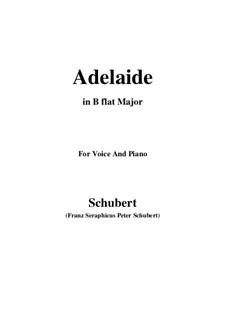 Аделаида, D.95: Для голоса и фортепиано (B Flat Major) by Франц Шуберт