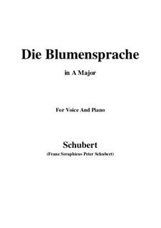 Die Blumensprache (The Language of Flowers), D.519: Ля мажор by Франц Шуберт