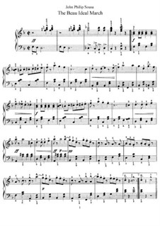 The Beau Ideal March: Для фортепиано by Джон Филип Суза