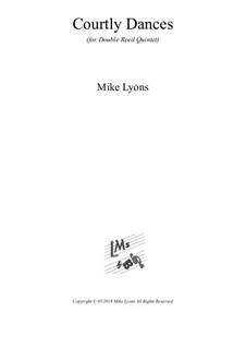 Courtly Dances: For double reed quintet by Mike Lyons