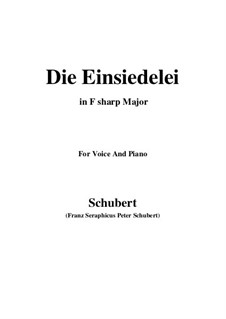 Die Einsiedelei (The Hermitage), D.393: F sharp Major by Франц Шуберт