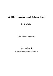 Willkommen und Abschied, D.767 Op.56 No.1: Для голоса и фортепиано (A Major) by Франц Шуберт
