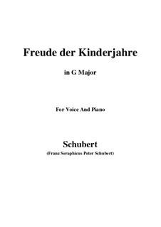 Freude der Kinderjahre (Joy of Childhood), D.455: G Major by Франц Шуберт