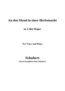 An den Mond in einer Herbstnacht (To the Moon on an Autumn Night), D.614: A flat Major by Франц Шуберт