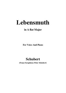 Lebensmuth (Courage for Living), D.883: A flat Major by Франц Шуберт