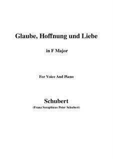 Glaube, Hoffnung und Liebe (Faith, Hope and Love), D.955 Op.97: Для голоса и фортепиано (Фа мажор) by Франц Шуберт
