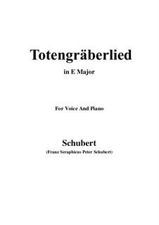 Totengräberlied (Gravedigger's Song), D.44: E Major by Франц Шуберт