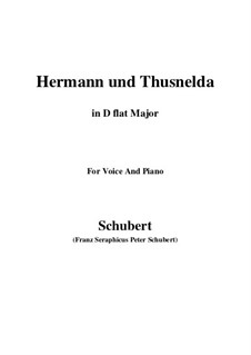 Hermann and Thusnelda, D.322: For voice and piano (D flat Major) by Франц Шуберт