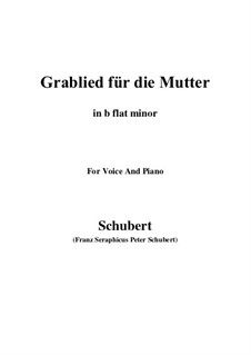 Grablied für die Mutter (A Mother's Funeral Song), D.616: B flat minor by Франц Шуберт