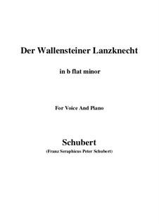 Der Wallensteiner Lanzknecht beim Trunk (Wallenstein's Infantryman Drinking), D.931: For voice and piano (b flat minor) by Франц Шуберт