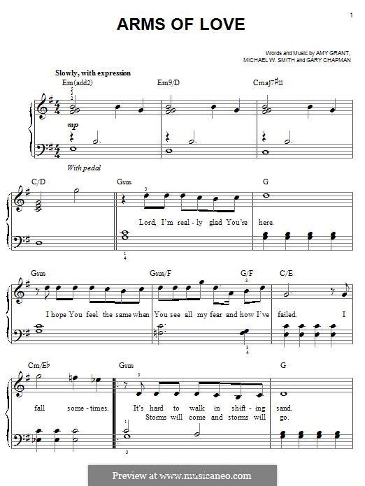 Arms of Love: Для фортепиано by Amy Grant, Gary Chapman, Michael W. Smith