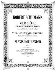 Этюды в форме канона, Op.56: No.6, 4, 2, 5, для фортепианного трио – партия скрипки by Роберт Шуман