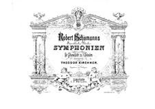 Симфония No.3 ми-бемоль мажор 'Рейнская', Op.97: Версия для двух фортепиано в восемь рук – партии первого фортепиано by Роберт Шуман
