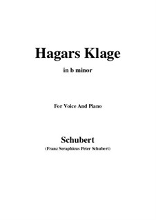 Hagars Klage (Hagar's Lament), D.5: B minor by Франц Шуберт