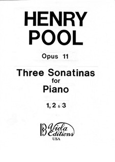 Three Sonatinas for Piano, Op.11: Three Sonatinas for Piano by Henry Pool