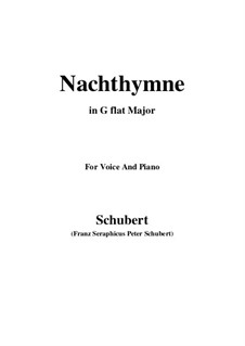 Nachthymne (Hymn to the Night), D.687: G flat Major by Франц Шуберт