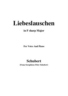Liebeslauschen (A Girl's Serenade), D.698: For voice and piano (F sharp Major) by Франц Шуберт